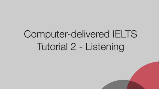 Video tutorial for IELTS Computer Delivered Test - IELTS IDP INDIA